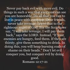 Don't let evil conquer you, but conquer evil by doing good. (‭Romans‬ ‭12‬:‭21‬ NLT) TODO CAE POR SU PROPIO PESO!!