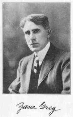 Zane Grey quotes quotations and aphorisms from OpenQuotes #quotes #quotations #aphorisms #openquotes #citation