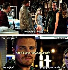 Oh, trust me Felicity you really don't want to know!!! #Olicity ♥ PUPPY EYES ENGAGED