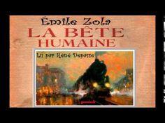Émile Zola - La Bête Humaine - YouTube