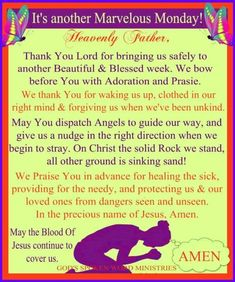 Another Marvelous Monday Prayer Monday Morning Prayer, Monday Prayer, Monday Morning Quotes, New Week Prayer, Prayer For Today, Daily Prayer, Good Morning Prayer, Morning Prayers, Morning Blessings