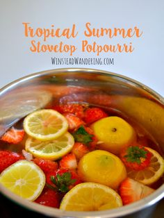 Bring fresh summer scents inside with this homemade tropical summer potpourri made of lemons, strawberries, and coconut extract.