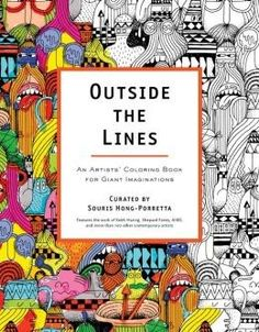 Outside The Lines An Artists Coloring Book For Giant Imaginations By Souris Hong