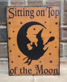 Primitive Halloween Sign Sitting on Top of the Moon Handpainted. $24.99, via Etsy.