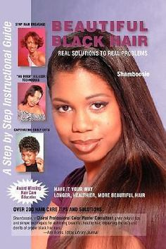 Beautiful Black Hair, Real Solutions to Real Problems by Shamboosie, 97809702224