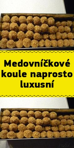 Medovníčkové koule naprosto luxusní Sweet Desserts, Ham, Dog Food Recipes, Food And Drink, Tasty, Sweets, Meals, Cookies, Baking