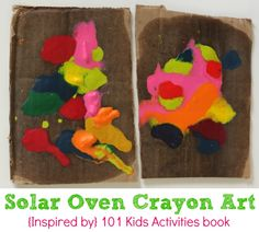 How to Make Solar Oven Melted Crayon Art with Kids!