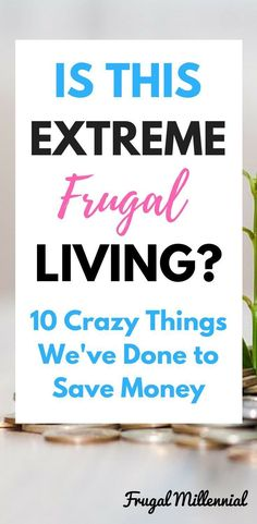 This Extreme Frugal Living? 10 Crazy Things We've Done to Save Money Is This Extreme Frugal Living? 10 Crazy Things We've Done to Save Money via This Extreme Frugal Living? 10 Crazy Things We've Done to Save Money via Ways To Save Money, Money Tips, Money Saving Tips, Saving Ideas, Frugal Living Tips, Frugal Tips, Frugal Meals, Household Budget, Savings Planner