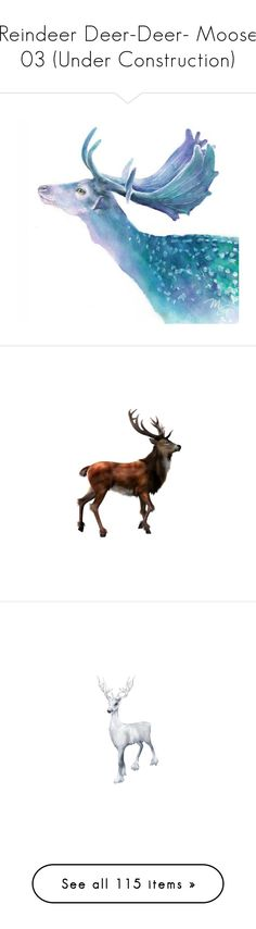 """""""Reindeer Deer-Deer- Moose 03 (Under Construction)"""" by kelsjax ❤ liked on Polyvore featuring home, home decor, wall art, watercolor painting, watercolor illustration, water colour painting, watercolor animal paintings, deer wall art, backgrounds and christmas"""