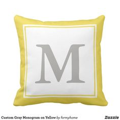 A large gray monogram appears on a white background. The monogram has a gray and white border. Personalize the white and gray throw pillow with your initial/monogram. Size: Throw Pillow x Color: gray/white. Monogram Pillows, Custom Pillows, Monogram Initials, Yellow Throw Pillows, Accent Pillows, Grey And White, Gray, Home Goods Decor, Home Gifts