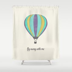 FLY AWAY WITH ME - HOT AIR BALLOON Shower Curtain
