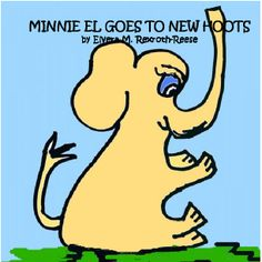 MINNIE EL GOES TO NEW HOOTS    by Ellie May