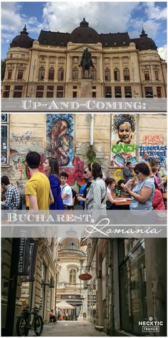 The unique beauty and potential of Bucharest, Romania.