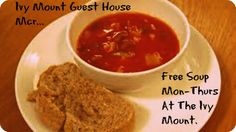Soup Every Evening Mon To Friday. Best Bed And Breakfast, Manchester England, B & B, Ivy, Soup, Friday, Homemade, Free, Design
