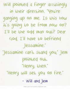 The infernal devices | quotes | Will and Jem