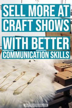 Sell more at craft shows with better communication skills. Sell art work by building rapport with customers. Find easy techniques you can use to talk to customers and sell your art. Selling Crafts Online, Craft Online, Selling Art, Art And Craft Shows, Craft Show Ideas, Arts And Crafts, Selling Skills, Craft Business, Etsy Business