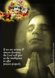 Offering Prayers Properly For full quote go to: http://quotes.iskcondesiretree.com/srila-prabhupada-on-offering-prayers-properly/ Subscribe to Hare Krishna Quotes: http://harekrishnaquotes.com/subscribe/ #Prayers