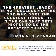 Influencing others to greatness is a noble pursuit to say the least!* * * #investment #investmentmanagement #investmentmanagementcompany #investmentstrategy  #greatness #ronaldreagan