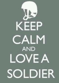 Keep call and love a soldier