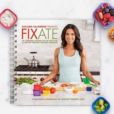 FIXATE Cookbook--can't wait to receive in the mail and make recipes for me and my hubby!!!