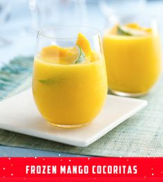It's almost fiesta time! These Frozen Mango Cocoritas are the perfect ...
