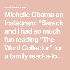 """Michelle Obama on Instagram: """"Barack and I had so much fun reading """"The Word Collector"""" for a family read-a-long through the @ChicagoPublicLibrary. This book is one of…"""" Grey Skies, Michelle Obama, The Collector, Color Pop, In This Moment, Reading, Words, Fun, Beautiful"""