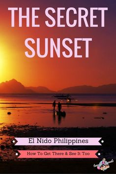 Want to know where to see the best sunset in El Nido Philippines? I'll tell you where it is! No one is there AND it's free!