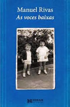 As voces baixas / Manuel Rivas