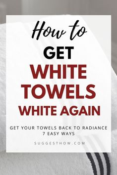 Say bye to dingy towels with these DIY fixes to keep your towels at its whitest. It is a fact that any white laundry gets dirty easily and is difficult to maintain. When your fluffy white towels begin to have stains, specks, graying and discoloring, you'll be wondering how to get white towels white again. #householdtips #cleaning #naturally Deep Cleaning Tips, Cleaning Walls, Bathroom Cleaning, White Towels, Housekeeping, Clean House, Laundry, Stains, Hacks