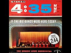 """Bernie Lowe """"If The Big Bands Were Here Today"""" 1962 STEREO Jazz FULL ALBUM"""