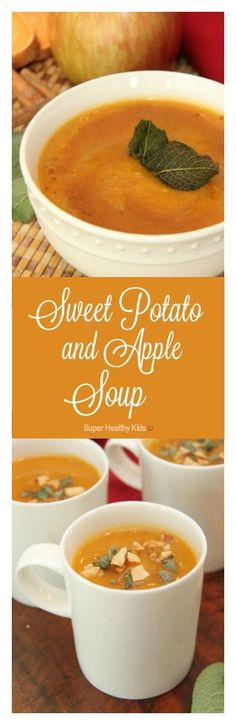 Sweet Potato and Apple Soup Recipe. A perfect balance of sweet and savory flavors that is gluten-free and dairy-free. http://www.superhealthykids.com/sweet-potato-apple-soup/