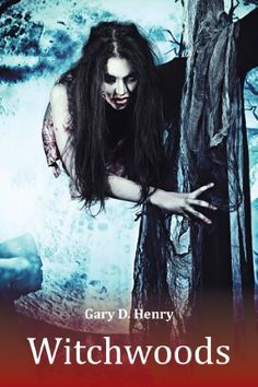 Witchwoods by Gary D. Henry, http://www.amazon.com/dp/B00D5UNG8A/ref=cm_sw_r_pi_dp_nQClvb1GKV8EV
