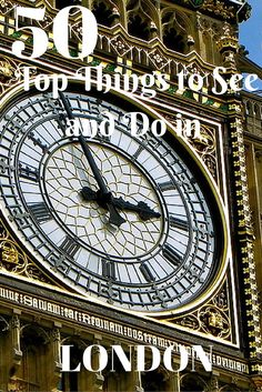 50 Top Things to See and Do in London | contentedtraveller.com
