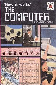 """How it Works"" The Computer (from 1971!) #ThrowbackThursday"