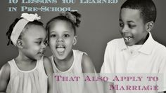 10 Pre-School Lessons You Learned That Also Apply to Marriage #preschool #marriage