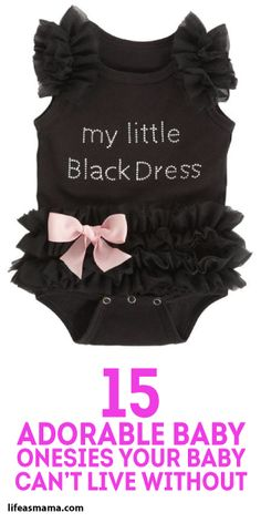 15 Adorable Baby Onesies Your Baby Can't Live Without!
