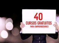 ➡ Esto está tremendo!!! 40 cursos #Gratis para #Emprendedores que puedes tomar online en cualquier momento.  ➡Esto hay que compartirlo, sí o sí!!!