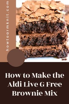 These How to Make the Aldi Live G Free Brownie Mix these brownies are so good and fun to make! These G free Brownies are just so awesome you are going to love this! #HowtoMaketheAldiLiveGFreeBrownieMix #Brownies #GfreeBrownies Brownie Pan, Brownie Recipes, 1 Stick Of Butter, Gluten Free Brownies, Pampered Chef, Free Pattern, Happiness, Treats, Baking
