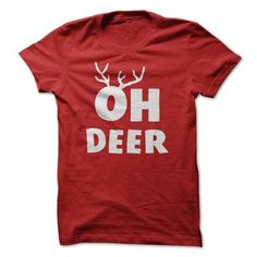 Oh Deer Funny Saying Antlers T-Shirts, Hoodies, Sweatshirts, Tee Shirts (19$ ==► Shopping Now!)