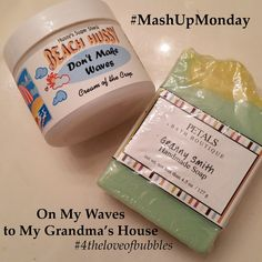 Mashup Monday: On My Waves to My Grandma's House | For the Love of Bubbles