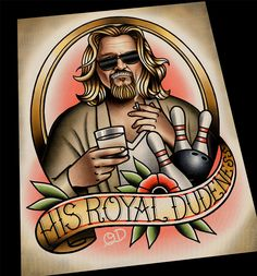 His Royal Dudeness (The Big Lebowski) Tattoo Flash Paintings by Quyen Dinh