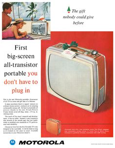 Ad for the Motorola Portable TV, Old Advertisements, Retro Advertising, Retro Ads, Vintage Tv, Vintage Prints, Vintage Posters, Vintage Photos, Television Set, Vintage Television