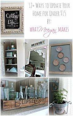 DIY:: 12+ Beautiful Ways to Update Your Home for Under $15 ! All Amazing ! #budgetupgrade