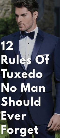 Tuxedo is the classic attire for men and it represents style, class, elegance and personality. There are set rules for wearing a tuxedo and it is important to get them straight. Black Tuxedo Wedding, Black Tie Tuxedo, Modern Tuxedo, Classic Tuxedo, Tuxedo For Men, Groom Tuxedo, Black Tuxedos, Formal Dresses For Men, Wedding Outfits