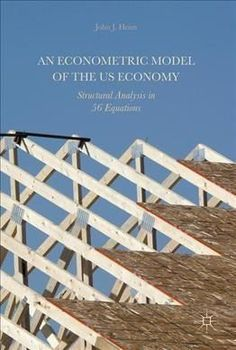 An Econometric Model of the Us Economy: Structural Analysis in 56 Equations