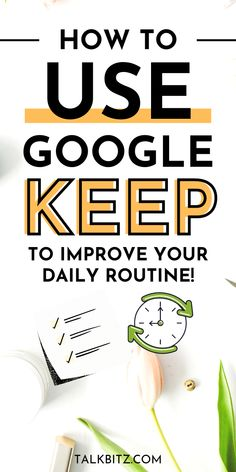 Google Keep, Use Google, Binder Organization, Organizing, Daily Routine Planner, Google Tricks, Business Notes, Blogging For Beginners, Middle School