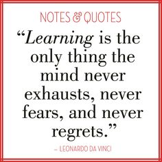 Quotes About Learning   Learning quote by Leonardo DaVinci; image by EuropeanPaper.com/Blog