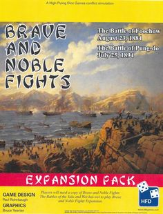Brave and Noble Fights Expansion: The Battles of Foochow and Pung-do Island