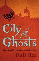 City of Ghosts by Bali Rai - It's 1919, India; riots and tension spill onto the streets.  Bissen Singh fought for the British during WW1. Now he waits patiently for news from England. Gurdial, an orphan, is desperate to marry Sohni, the daughter of a rich and evil man. And Jeevan, Gurdial's friend, is swept up in the revolution. Bissen, Gurdial and Jeevan are trying to escape ghosts from the past. But as the rebellion in India reaches a terrifying climax, their lives will be changed for…