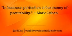 30 Perfectionism Quotes to Inspire Entrepreneurial Success #entrepreneurs #perfection #confidence #mindset